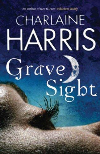 Charlaine Harris - Grave Sight UK