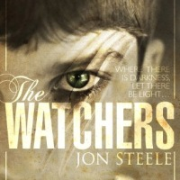 """The Watchers"" by Jon Steele: strong characters, original plot, visible magic."