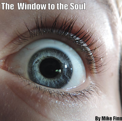 the window to the soul