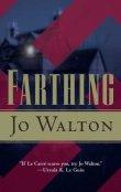 farthing-jo-walton