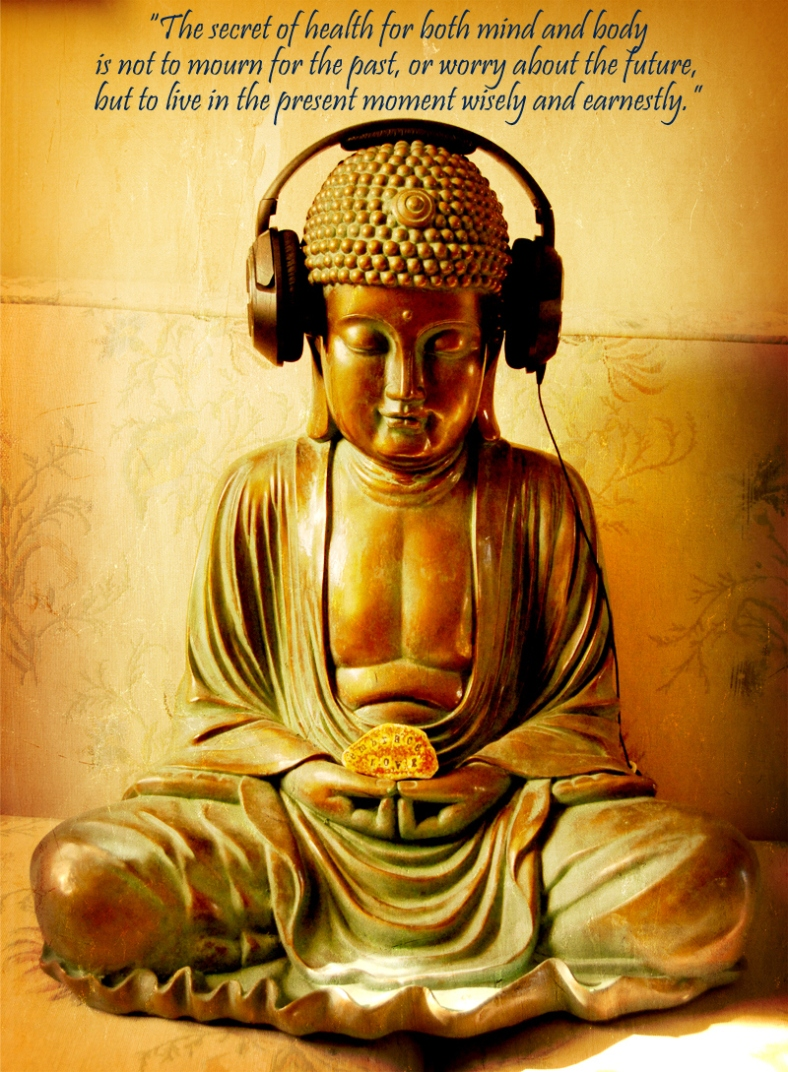 buddha with earphones and quote corrected