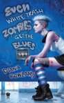 even_white_trash_zombies_get_the_blues-1570084