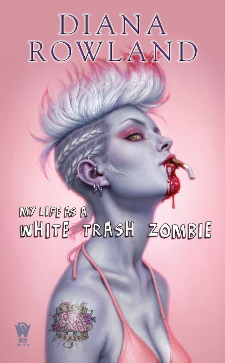 """My Life As A White Trash Zombie"" by Diana Rowland: becoming a zombie helps Angel get a life"
