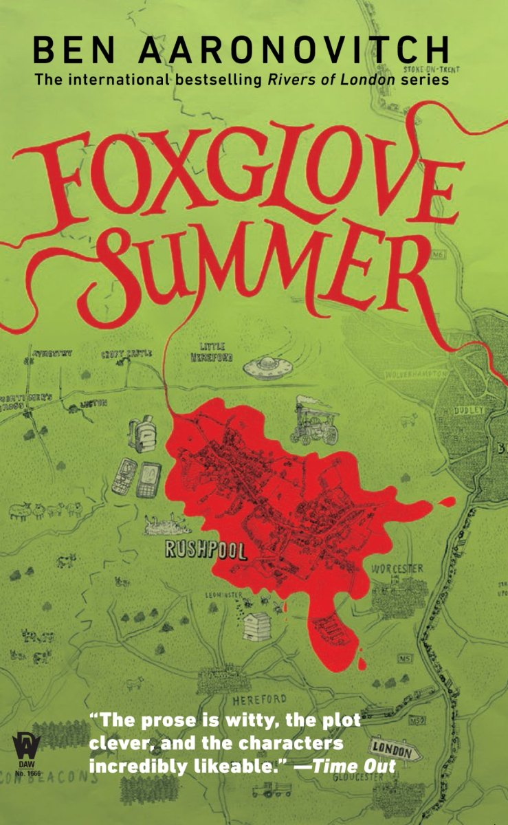 """Foxglove Summer"" Rivers of London #5 by Ben Aaronovitch - PC Peter Grant goes to the country"