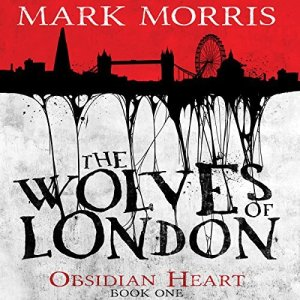 The Wolves of London Obsidian Heart
