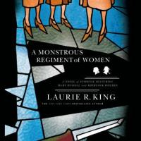 """A Monstrous Regiment of Women - Mary Russell #2"" by Laurie R. King - Mary Russell comes of age"