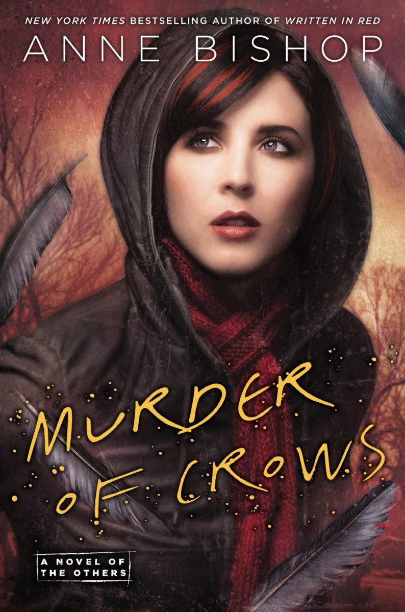 """Murder of Crows - The Others #2"" by Anne Bishop - a deeper look at Meg's world and her people"