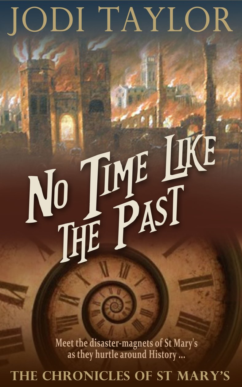 No Time Like The Past - Jodi Taylor