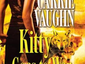 Kitty Goes To War Norville 8 By Carrie Vaughn Leads Her Pack