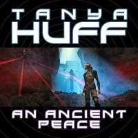 """An Ancient Peace"" by Tanya Huff"