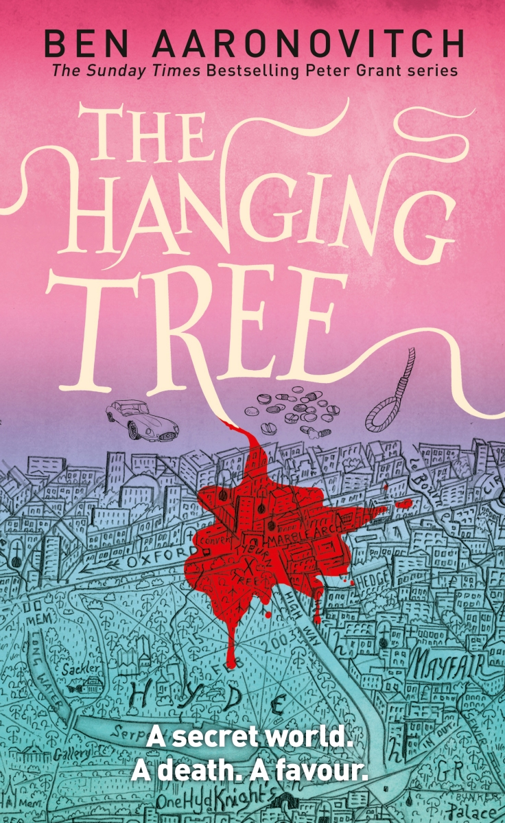 """The Hanging Tree - Peter Grant #6"" by Ben Aaronovitch"