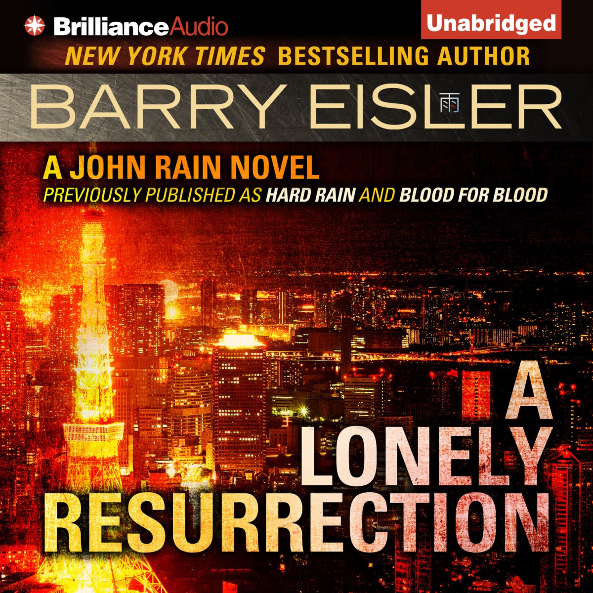 """A Lonely Resurrection - John Rain #2"" by  Barry Eisner"