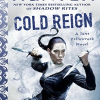 """Cold Reign - Jane Yellowrock #11"" by Faith Hunter."
