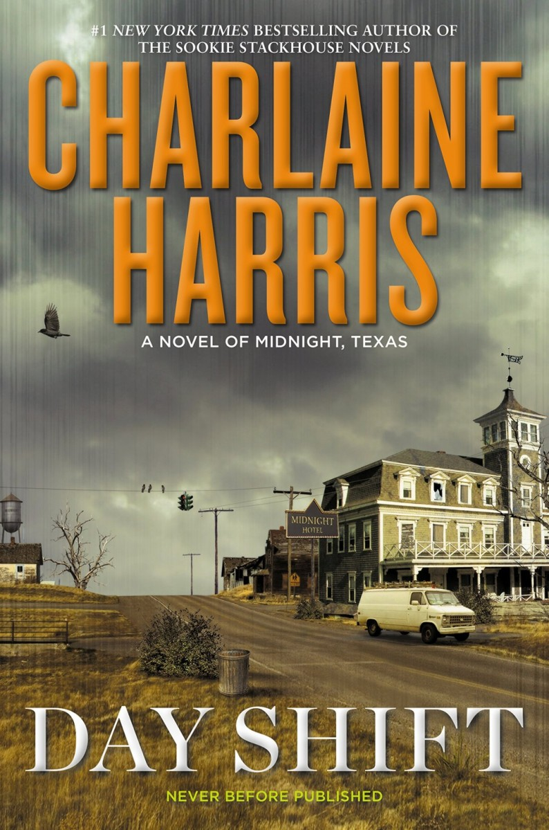 """Day Shift - Midnight Texas #2"" by Charlaine Harris"