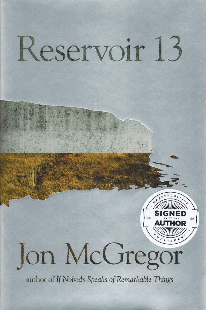 """Reservoir 13"" by Jon McGregor - on 2017 Mann Booker Longlist"