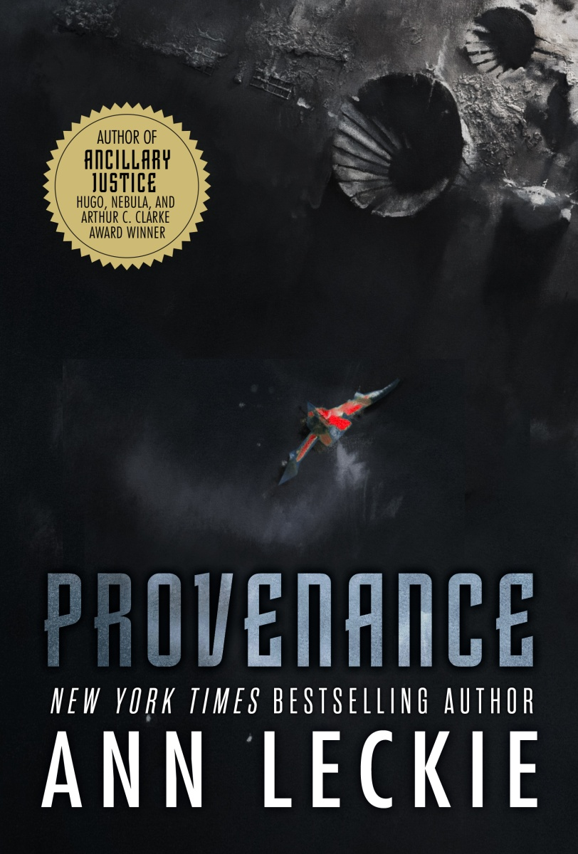 """Provenance"" by Ann Leckie"
