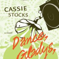 """Dance, Gladys, Dance"" by Cassie Stocks"