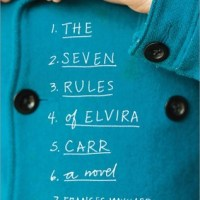 """The Seven Imperfect Rules of Elvira Carr"" by Francis Maynard - highly recommended"