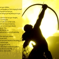 """On declining to be an arrow - thoughts on Kahlil Gibran's """"On Children"""""""