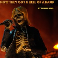 """You Know They Got A Hell Of A Band"" by Stephen King"