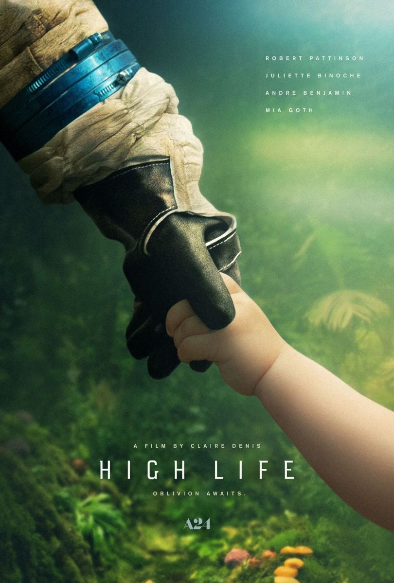 """High Life"" - a well-made and brilliantly acted Science Fiction movie I wish I hadn't watched."