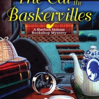 """The Cat Of The Baskervilles - Sherlock Holmes Bookshop Mystery #3"" by Vicki Delany"