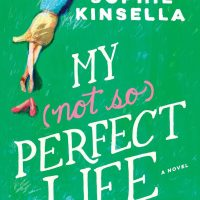 'My Not So Perfect Life' by Sophie Kinsella - this one's not for me